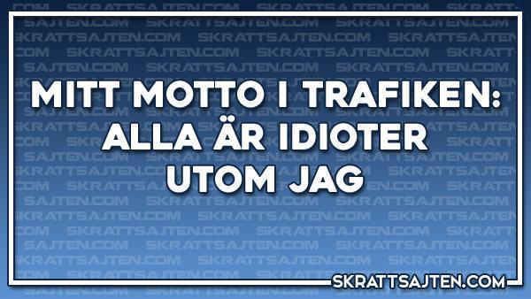 Mitt motto i trafiken