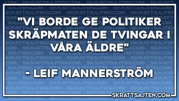 Bra citat av Leif Mannerström
