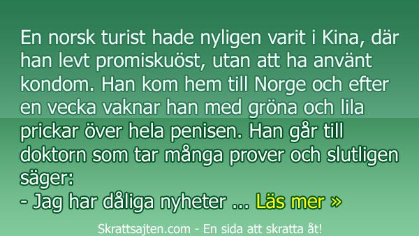 Den norska turisten fick ett väldigt tungt besked av en läkare