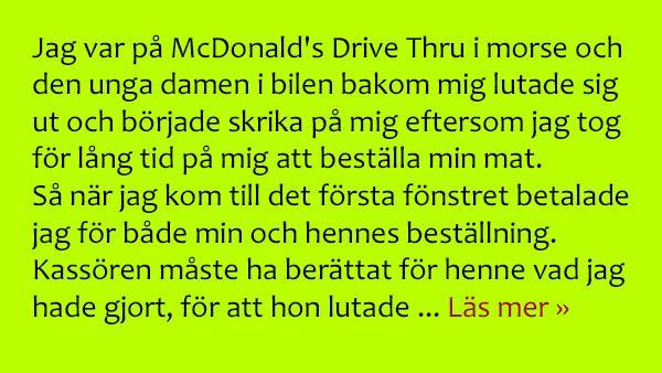 Den stressade unga damen betedde sig illa på McDonald's - revanschen är bara så bra